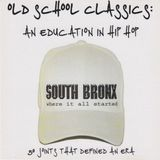 Old School Classics - An Education In Hip Hop