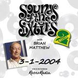 SOUNDS OF THE SIXTIES - BRIAN MATTHEW - 3-1-2004