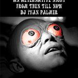 DJ Ivan Palmer Live Mix @Freeky Fridays V.7, Velvet Underground, Toronto