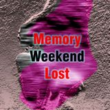 DintySlop Radio - Memory Weekend Lost