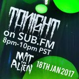Mat the Alien -Sub FM Jan 4 2017