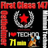 First Class 147 ......71 min New Minimal Techno Live Set .....Ostheimer Analog