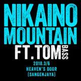 Niakaino Mountain - Live at HEAVEN'S DOOR 2018,3/6