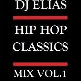 DJ Elias - HIP HOP CLASSICS Vol.1