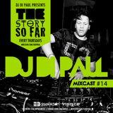 Di Paul - The Story So Far MIXCAST #14