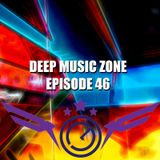 Deep Music Zone - Episode 46