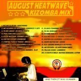 August Heatwave Kizomba Mix 2015 (DJM)