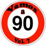 Vamos a 90 vol.7 - Mix by DJ Gianluca Conforti