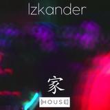 Izkander - House [家]