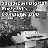 Jamaican Digital Early 90's Computer Dub