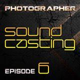 Photographer - SoundCasting episode_006 (01-03-2013)