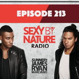 SEXY BY NATURE RADIO 213 -- BY SUNNERY JAMES & RYAN MARCIANO