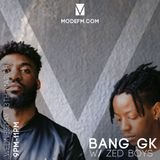 13/03/2019 - Bang GK W/ Zed Boys - Mode FM