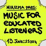 Zimone - 'Music For Educated Listeners' Broadcast - June 2013