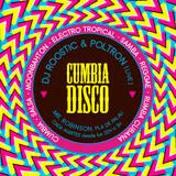 Cumbia Disco & La Vuelta - Roosticman