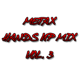 Metax Hands Up Mix Vol. 3