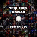 Trip Hop Nation #060