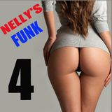 NELLY FUNK 4