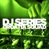 DJ Series: Croatia Squad