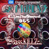 MissDVS - ElectroSexual 065 (November 2015) Feat; Bass Killz