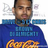 DRIVE AT 5 SHERYL UNDERWOOD RADIO ON 101.3 JAMZ/DJ ALMIGHTY PRESENTS CHRIS BROWN