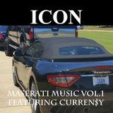 MASERATI MUSIC VOL. 1 FEATURING CURREN$Y