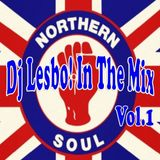 Northern Soul Vol.1 - Dj Lesbo! In The Mix