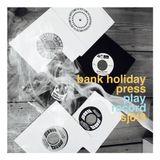 Bank Holiday Press Play Record