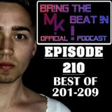 BR!NG THE BEAT !N Official Podcast [SPECIAL Episode 210; BEST OF 201-209]