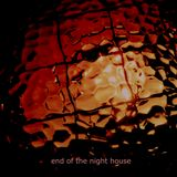 Four Track Mix 04: End of the Night House