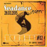 Seadance Indoor 28.03.2015 DJ Set #02 by Santos Suarez