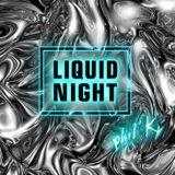 Phil K - Tribalmixes Presents - Liquid Night - 08-sep-2017