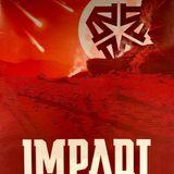 IMPAQT 2019 | The Colossus | Atmozfears & Sound Rush present 2//\\1