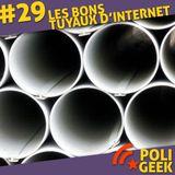 #29 - Les bons tuyaux d'internet