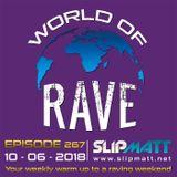 Slipmatt - World Of Rave #267