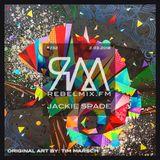 Rebel Mix #232 ft JACKIE SPADE