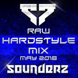 Raw Hardstyle Mix - May 2018 by Sounderz
