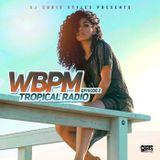 "WBPM Episode 2 ""Tropical Radio"""