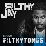 017 - Filthy Jay presents Filthytones