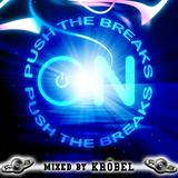 Kröbel - Push the Breaks ON!