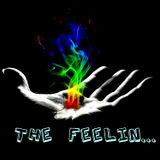 The Feelin.....†♚L❤O❤V❤E♚†...❣✌♫✌❣