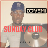 DJYEMI - Sunday Club Vol.4 (R&B, Hip Hop, Trap,UK Afro - Swing) @DJ_YEMI