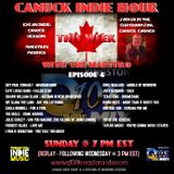 CANUCK INDIE HOUR - EPISODE 4