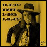 Friday Night Dance Party - February 17, 2017