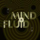 Mind Fluid Radio Show & Podcast 24/02/15