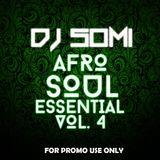 DJ Somi - Afro Soul Essential Vol. 4