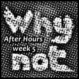 Ricardo N.A. @ Wy not... After Hours week 52018-09-30