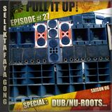 Pull It Up Show - Episode 27 - S6