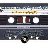 Hip-Hop 101: Respect The Foundation (Vol. 2 1983-1986)