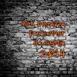 Nick Decaza 2014 PreSummer HouseMix